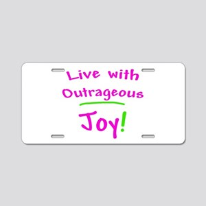 Pink Live With Outrageous Joy Aluminum License Pla