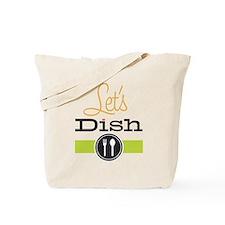 Let's Dish Tote Bag