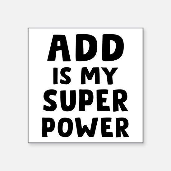 "ADD SuperPower Square Sticker 3"" x 3"""
