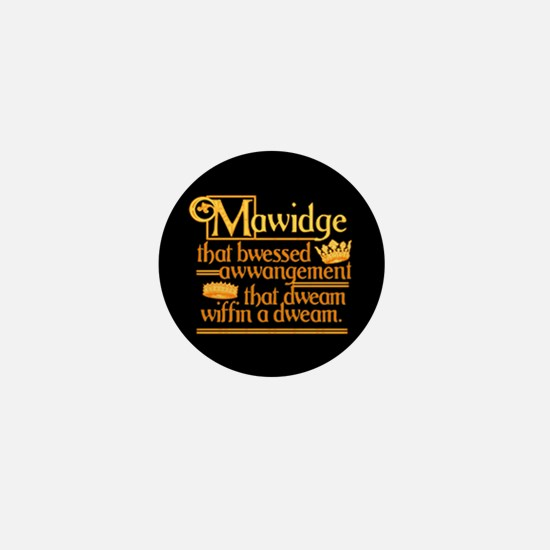 Princess Bride Mawidge Speech Mini Button
