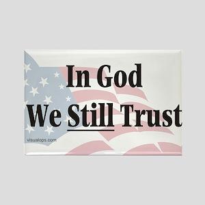 In God We Still Trust Rectangle Magnet