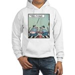 Plumbers butt crack Hooded Sweatshirt