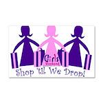 Shop 'til We Drop Car Magnet 20 x 12