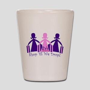 Shop 'til We Drop Shot Glass