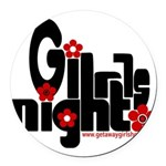 girls night out Round Car Magnet
