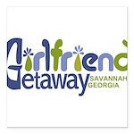 Girlfriend Getaway Savannah Square Car Magnet