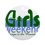 Mountain Girls Weekend Ornament (Round)