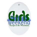 Mountain Girls Weekend Ornament (Oval)