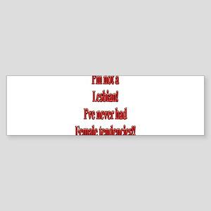 Not-a-Lesbian-white Sticker (Bumper)