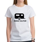 Shitter was full 1 Women's T-Shirt