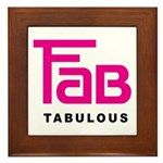 Fab Tabulous Framed Tile