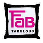 Fab Tabulous Throw Pillow