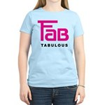 Fab Tabulous Women's Light T-Shirt