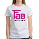 Fab Tabulous Women's T-Shirt