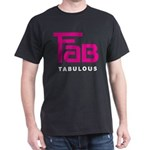 Fab Tabulous Dark T-Shirt