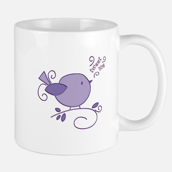 sweet tweet me bird Mug