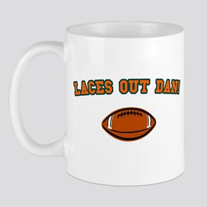 Laces Out Dan! Mug