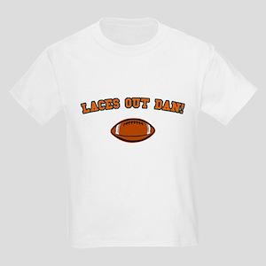 Laces Out Dan! Kids T-Shirt