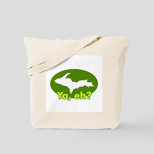 Ya, eh? Tote Bag