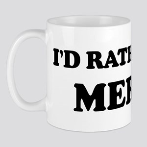 Rather be in Merida Mug