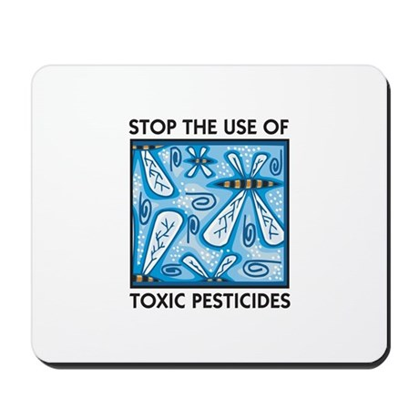 Stop the Use of Toxic Pesticides Mousepad