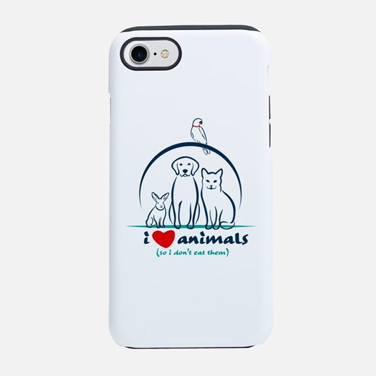 i love animals so i don't iPhone 7 Tough Case