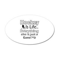 Hockey Is Life Designs 22x14 Oval Wall Peel