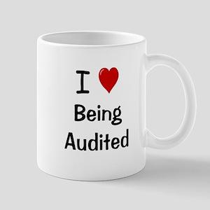 Auditor Mug - I Love Being Audited Cheeky Mug