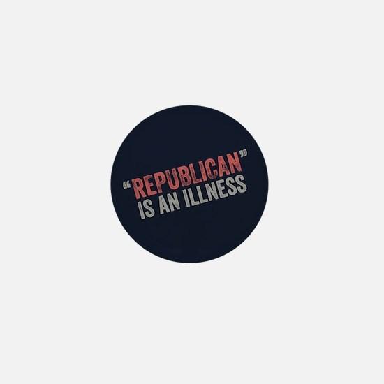 Republican Illness Mini Button
