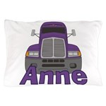 Trucker Anne Pillow Case