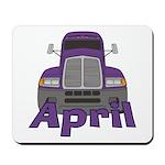 Trucker April Mousepad