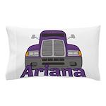 Trucker Ariana Pillow Case