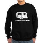 Shitter was full 1 white Sweatshirt (dark)