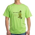 Stick a Sock In It! Green T-Shirt