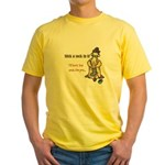 Stick a Sock In It! Yellow T-Shirt