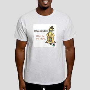 Stick a Sock In It! Light T-Shirt