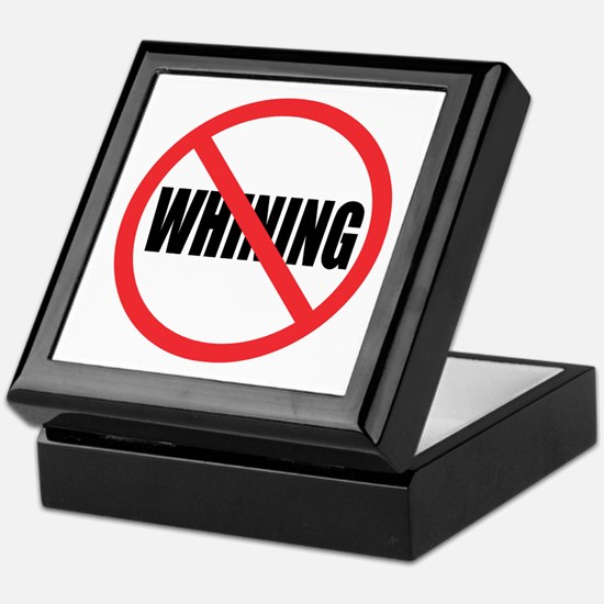 Stop Whining Keepsake Box