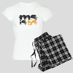MS is BS (White) Women's Light Pajamas