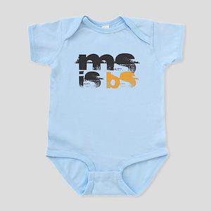 MS is BS (White) Infant Bodysuit