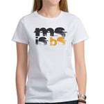 MS is BS (White) Women's T-Shirt