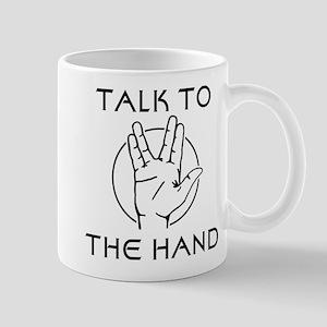 Talk to the Spock Hand Mug