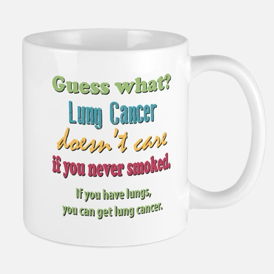 Lung Cancer Doesnt Care Mug