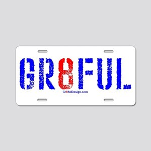 GR8FUL (8) Aluminum License Plate