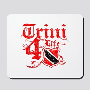 Trinidad and Tobago for life designs Mousepad