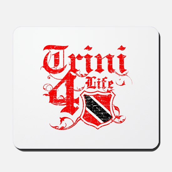 Trinidad and Tobago for life designs Mousepad