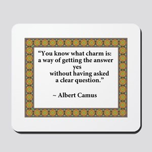 what charm is quote Camus Mousepad