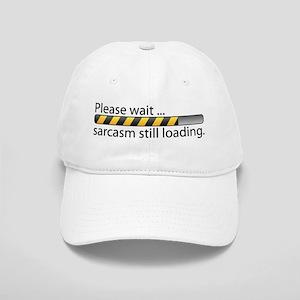 Sarcasm Still Loading Cap