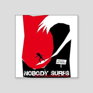 """CANobodySurfs10 Square Sticker 3"""" x 3"""""""