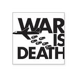 War is Death Square Sticker 3