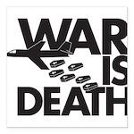 War is Death Square Car Magnet 3